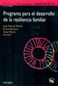 Programa para el desarrollo de la resiliencia familiar. Programa fortaleza