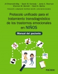 Protocolo unificado para el tratamiento transdiagnóstico de los trastornos emocionales en niños. Manual del paciente