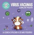 Virus y vacunas. La ciencia explicada a los más pequeños