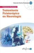 Tratamiento fisioterápico en neurología. Primera parte.