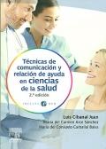 Técnicas de comunicación y relación de ayuda en ciencias de la salud (inlcuye DVD)