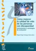 Cómo mejorar la calidad de vida de las personas con discapacidad. Instrumentos y estrategias de evaluación.