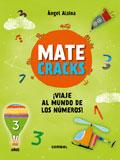Matecracks. ¡Viaje al mundo de los números! 3 años