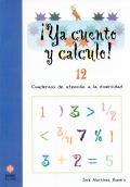 ¡Ya cuento y calculo! 12. Cuadernos de atención a la diversidad. Fracciones I.