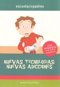 Nuevas tecnologías: nuevas adicciones. Guía pedagógica con casos prácticos.