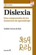Dislexia. Una comprensión de los trastornos de aprendizaje.