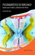 Psicodiagnóstico de Rorschac. Apuntes para el análisis y elaboración del informe