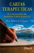 Cartas terapéuticas. La sanación de heridas emocionales.