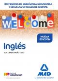 Inglés. Volumen Práctico. Cuerpo de Profesores de Enseñanza Secundaria y EEOOII.
