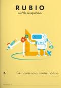 Rubio el arte de aprender. Competencia matemática 5. 10 años