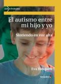 El autismo entre mi hijo y yo
