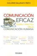 Comunicación eficaz. Teoría y practica de la comunicación humana.