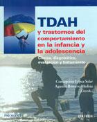 TDAH y trastornos del comportamiento en la infancia y la adolescencia. Clínica, diagnóstico, evaluación y tratamiento