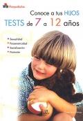Conoce a tus hijos. Tests de 7 a 12 años.