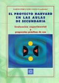 El proyecto Harvard en las aulas de secundaria. Evaluación experimental y propuestas prácticas de uso.
