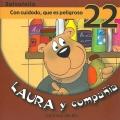 Laura y compañía-Con cuidado, que es peligroso 22