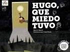 Hugo, que miedo tuvo. (Incluye DVD) Adaptado a la Lengua de Signos Española