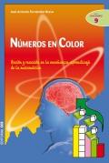 Números en color. Acción y reacción en la enseñanza-aprendizaje de la matemática.