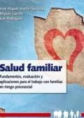 Salud familiar. Fundamentos, evaluación y aplicaciones para el trabajo con familias en riesgo psicosocial