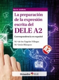 La preparación de la expresión escrita del dele A2. Correspondencia en español