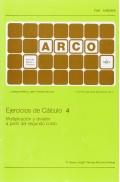 Ejercicios de cálculo 4. Múltiplicación y división a partir del segundo curso - Arco