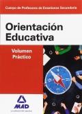 Orientación Educativa. Volumen Práctico. Cuerpo de Profesores de Enseñanza Secundaria.
