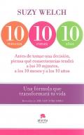 10 minutos, 10 meses, 10 años. Una fórmula que transformará tu vida.