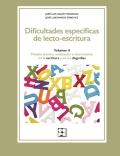 Dificultades específicas de lecto-escritura. Volumen II. Modelo teórico, evaluación e intervención en la escritura y en las disgrafías