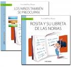 Un libro que guía: los niños también se preocupan y un cuento que ayuda: Rosita y su libreta de las norias