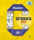 Ortografía fácil para la ESO. Colección Chuletas ESO