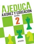 AJEDUCA. Ajedrez y educación. Educación Primaria. Nivel 2.