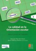 La calidad en la orientación escolar. Manual práctico del orientador. Volumen 2.