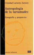 Antropología de la tartamudez. Etnografia y propuestas.