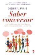 Saber conversar. Cómo mejorar tus habilidades para comunicarte con los demás