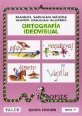 Ortografía ideovisual. Nivel 7. 12-13 años
