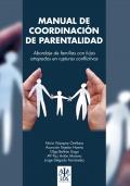 Manual de coordinación de parentalidad. Abordaje de las familias con hijos atrapados en rupturas conflictivas