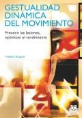 Gestualidad dinámica del movimiento. Prevenir lesiones, optimizar el rendimiento