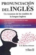 Pronunciación del inglés. Un resumen de los sonidos de la lengua inglesa.