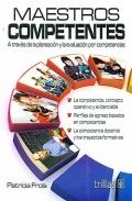 Maestros competentes. A través de la planeación y la evaluación por competencias