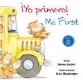 ¡Yo primero! Me first!