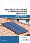 Documentación para el desarrollo de proyectos de instalaciones solares térmicas