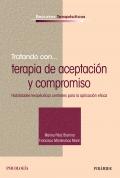 Tratando con... terapia de aceptación y compromiso. Habilidades terapéuticas centrales para la aplicación eficaz