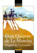 Don Quijote de la Mancha. Clásicos a medida