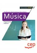 Cuerpo de profesores de enseñanza secundaria. Música. Programación didáctica