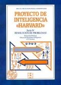 Proyecto de inteligencia Harvard. Serie IV. Resolución de problemas. Manual del profesor E.S.O (12-16 años)