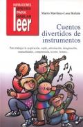 Cuentos divertidos de instrumentos. Para trabajar la respiración, soplo, articulación, imaginación, manualidades, comprensión, la erre, lectura...