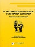 El psicopedagogo en un centro de educación secundaria. Estrategias de intervención.