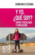 Y yo, ¿qué soy?. Entre psicología y educación