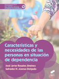 Caracteristicas y necesidades de las personas en situacion de dependencia
