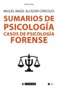 Sumarios de psicología. Casos de psicología forense.